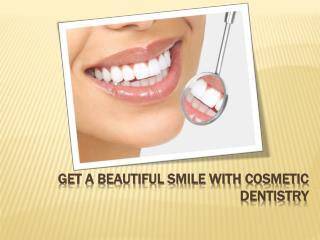 Get A Beautiful Smile With Cosmetic Dentistry