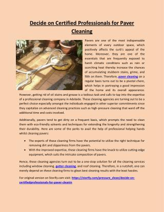 Decide on Certified Professionals for Paver Cleaning