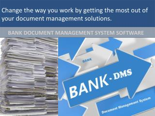 Digismartek provides best bank document management system software