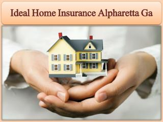 Ideal Home Insurance Alpharetta Ga