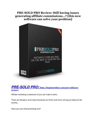 PRE-SOLD PRO review-- PRE-SOLD PRO (SECRET) bonuses