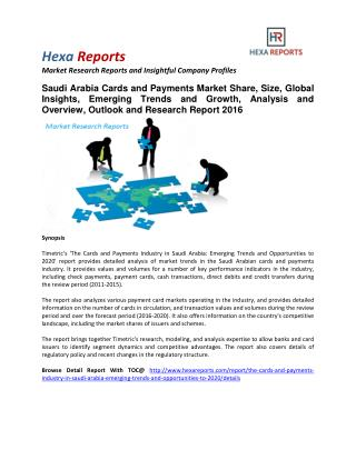 Saudi Arabia Cards and Payments Market Share, Size, Trends and Growth and Analysis To 2020