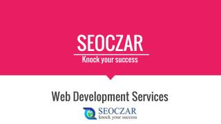 Web and Mobile Application Development Company Delhi/NCR - SEOCZAR