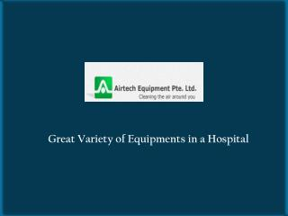 Variety of Hospital Equipments