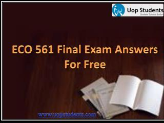 ECO 561 Final Exam : ECO 561 Final Exam 2013 Answers at UOP Students