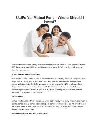 ULIPs Vs. Mutual Fund - Where Should I Invest?