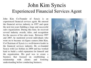 John Kim Syncis - Experienced Financial Services Agent
