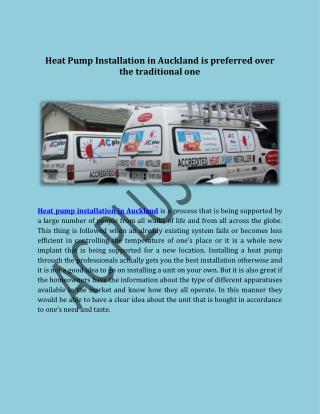 Heat Pump Installation in Auckland is preferred over the traditional one