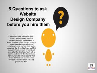 5 Questions to ask Website Design Company before you hire them