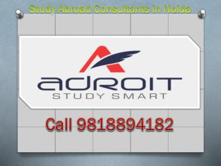Know 9818894182 Study Abroad Consultants in Noida Overseas Education Consultants