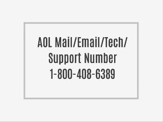 Aol Mail Support  1-800-408-638