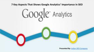 7 Key Aspects That Shows Google Analytics' Importance in SEO