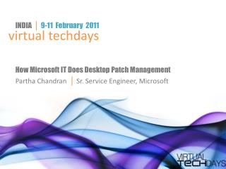 How Microsoft IT Does Desktop Patch Management