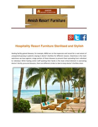 Hospitality Resort Furniture Sterilised and Stylish