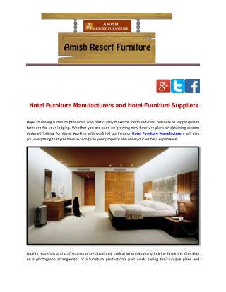 Hotel Furniture Manufacturers and Hotel Furniture Suppliers