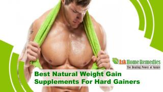 Best Natural Weight Gain Supplements For Hard Gainers