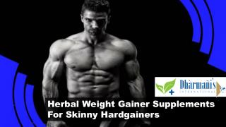 Herbal Weight Gainer Supplements For Skinny Hardgainers
