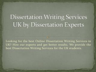 Get Dissertation Writing Services by UK Experts