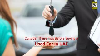 Consider These Tips Before Buying a Used Car in UAE Yellowpages ae