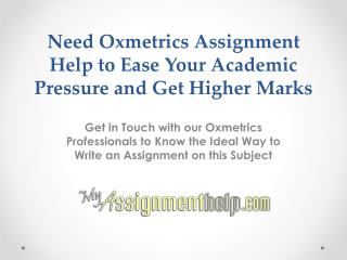 Oxmetrics Assignment Help Services on MyAssignmenthelp.com