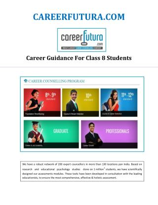 Career Guidance For Class 8 Students | careerfutura.com