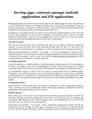 Develop apps: contrasts amongst Android applications and iOS applications