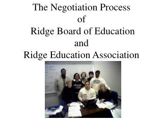 The Negotiation Process of  Ridge Board of Education  and  Ridge Education Association