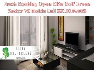 Booking 9910102009 Elite Golf Green Noida, Elite Golf Green Sector 79 Noida