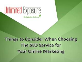 Things to Consider When Choosing the SEO Service for Your Online Marketing