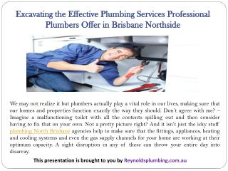 Excavating the Effective Plumbing Services Professional Plumbers Offer in Brisbane Northside
