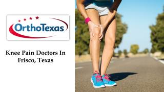 Knee Pain Doctors In Frisco, Texas