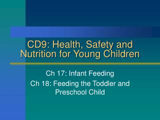 CD9: Health, Safety and Nutrition for Young Children