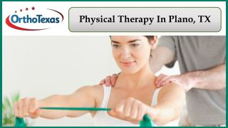 Physical Therapy In Plano, TX