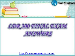 LDR 300 Week 6 Final Exam - LDR 531 Final Exam 2015 - UOP Students