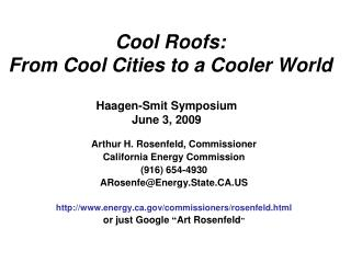Cool Roofs:  From Cool Cities to a Cooler World
