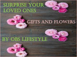 Best Gifts and flowers by OBS Lifestyle