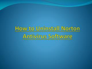 How to Uninstall Norton Antivirus Software?