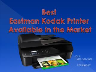 Call 1-877-587-1877 To Know Best Eastman Kodak printer available in the market