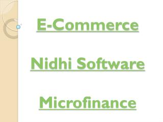 Advance Nidhi, Nidhi Society, Nidhi Software, E Commerce, Nidhi Software, Microfinance