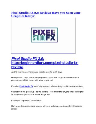 Pixel Studio FX 2.0 TRUTH review and EXCLUSIVE $25000 BONUS