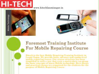 Foremost Training Institute For Mobile Repairing Course