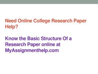 Need Online College Research Paper Help?