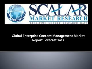 Global Enterprise Content Management Market