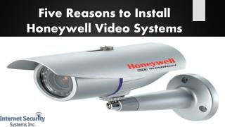 Five Reasons to Install Honeywell Video Systems