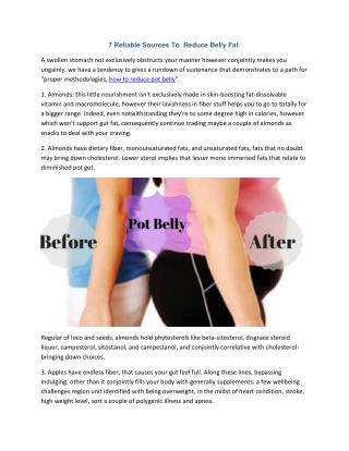 Top 7 Reliable Sources To  Reduce Pot Belly Fat Without Any Extra Efforts.