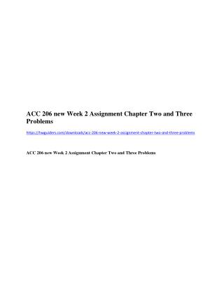 ACC 206 new Week 2 Assignment Chapter Two and Three Problems