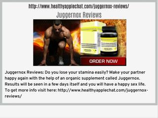 http://www.healthyapplechat.com/juggernox-reviews/