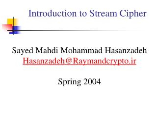 Introduction to Stream Cipher
