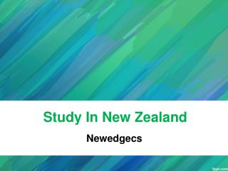 Study in New Zealand, Overseas Education Consultants for New Zealand, Immigration Consultants New Zealand - Newedgecs