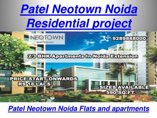 Patel Neotown Residential Property at Noida